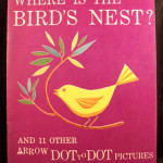 Vintage Dot-to-Dot Collection – Where is the bird's nest? and 11 other arrow dot to dot pictures.