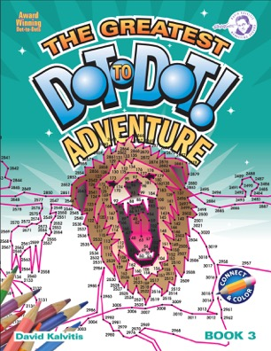 Greatest Dot-to-Dot Adventure Book 3 (cover may change)
