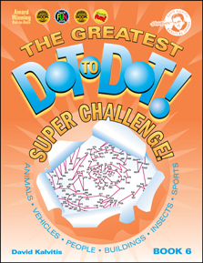 The Greatest Dot-to-Dot Book in the World: Book 6 Front Cover