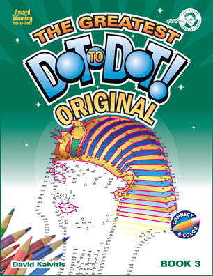 The Greatest Dot-to-Dot Original Book in the World: Book 3 Front Cover