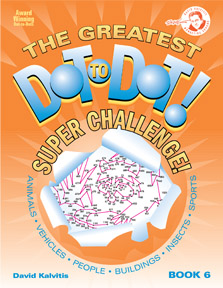 The Greatest Dot-to-Dot Super Challenge Book 6 Front Cover