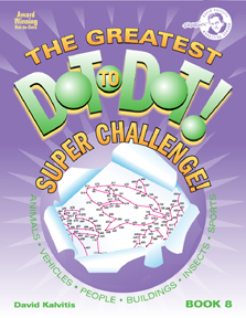 The Greatest Dot-to-Dot Super Challenge Book 8 Front Cover